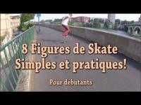 8 Figures de Skate simples pour débutants