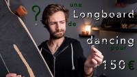 Acheter une longboard de dancing pour moins de 150€ ? - Échappées Urbaines