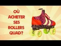 Où acheter ses patins à roulettes/rollers quad ?